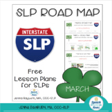 Road Map for March: Speech/Lang Lesson Plans