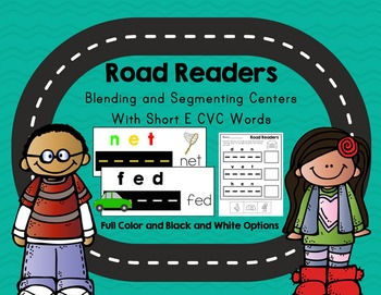 Road Readers Blending and Segmenting CVC Words with Short E