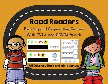 Road Readers Blending and Segmenting Long A CVCe and CCVCe