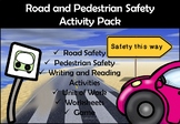 Road and Pedestrian Safety Activity Pack