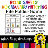Road Safety Vocabulary Folder Game for Students with Autism & Special Needs