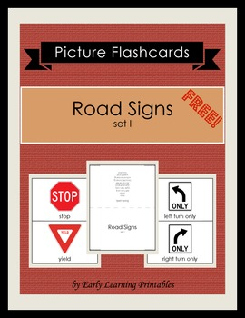 Road Signs (set I) Picture Flashcards