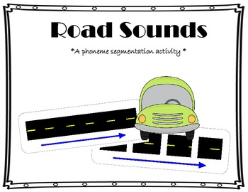 Road Sounds {phoneme segmentation activity}