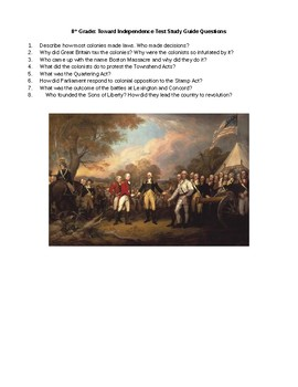 Road Towards Revolution Essay Study Guide Questions and Test Colonies