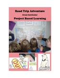 Road Trip Adventure PROJECT BASED LEARNING for GATE and 3rd - 8th Grades