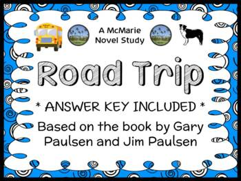 Road Trip (Gary and Jim Paulsen) Novel Study / Reading Comprehension Unit