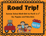 Road Trip! Math Unit for Summer School