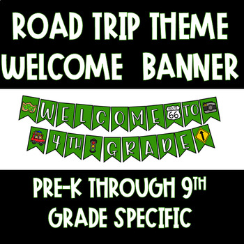 Road-Trip/Travel Theme Welcome Banner
