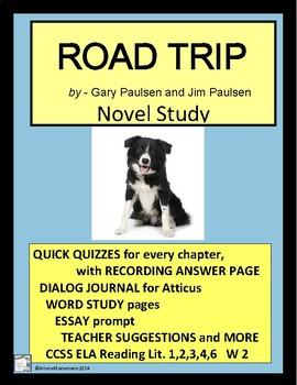 ROAD TRIP by Gary Paulsen, Quick Quizzes, Dialog Journal,
