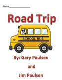 Road Trip by Gary and Jim Paulsen Guided Reading Packet