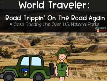 Road Trippin' On the Road Again: A close reading unit over U.S. National Parks