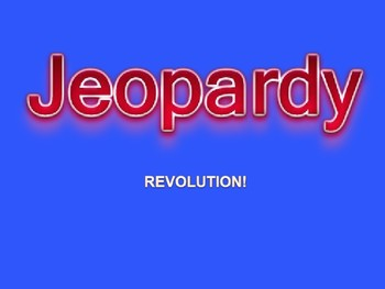 Road to American Revolution Jeopardy Game