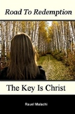 Road to Redemption: The Key Is Christ