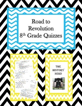 Road to Revolution 8th Grade Quizzes