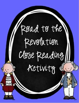 Road to Revolution Close Read and Activity