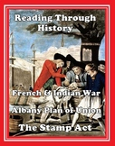 Road to Revolution: French and Indian War, Proclamation of 1763, Stamp Act