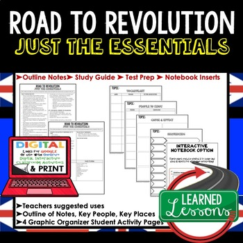 Road to Revolution Outline Notes JUST THE ESSENTIALS (American History)