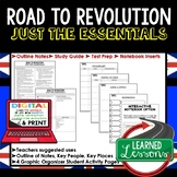 Road to Revolution Outline Notes, Road to Revolution Bullet Notes, Unit Review