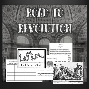 Road to Revolution Primary Sources