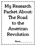 Road to Revolution  Research Packet