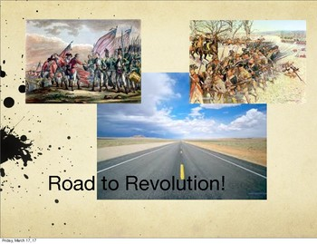 Road to Revolution Review/lesson for STARR or COMMON CORE