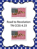 Road to Revolution Tennessee CCSS 4.23