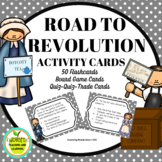 Road to Revolution Task Cards, Activity and Game Cards wit