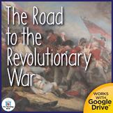 Road to Revolutionary War US History Unit