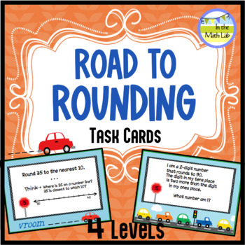 Rounding Task Cards - 4 Leveled Sets
