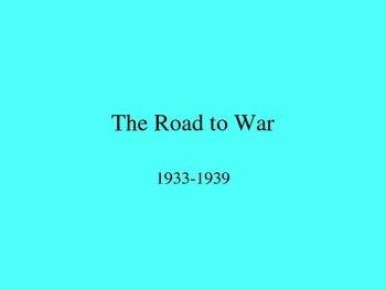 Road to World War II Lecture