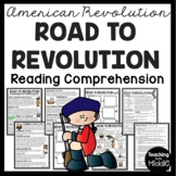 Road to the American Revolution Reading Comprehension Revolutionary War