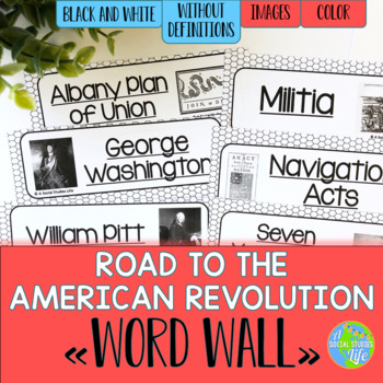 Road to the American Revolution Word Wall without definitions - Black and White