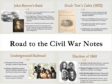 Road to the Civil War PowerPoint Notes