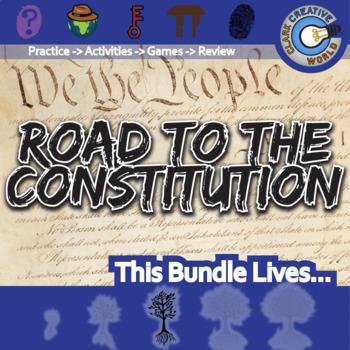 Road to the Constitution -- U.S. History Curriculum Unit Bundle