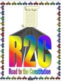 U.S. Constitution Unit ~ R2C ~ Road to the Constitution