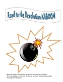 Road to the Revolution KABOOM game