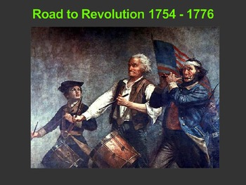 US History 8 Road to the Revolution PowerPoint
