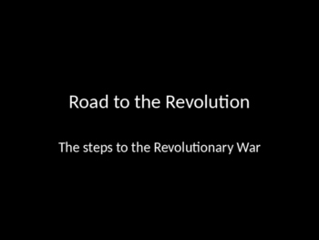 Road to the Revolution PowerPoint