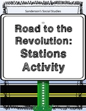 Road to the American Revolution Stations Activity
