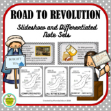 Road to the Revolutionary War Slideshow and Differentiated Notes
