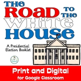 Presidential Elections, Road to the White House, Print and for Google Slides