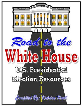Road to the White House: U.S. Presidential Election