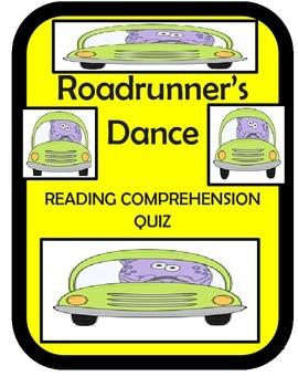 Roadrunner's Dance Reading Comprehension Quiz