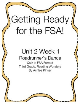Roadrunner's Dance - Reading Wonders - Getting Ready for FSA Quiz