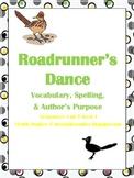 Roadrunner's Dance Vocabulary, Spelling & Author's Purpose Activities