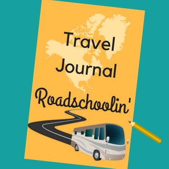 Roadschoolin' Travel Journal