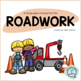 Roadwork - Language Activities with a Construction Theme