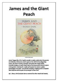 James and the Giant Peach and a whole lot more by Roald Dahl