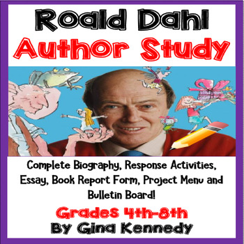 Roald Dahl Author Study, Biography, Reading Response Activities, Projects, More!