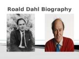 Roald Dahl Biography PowerPoint